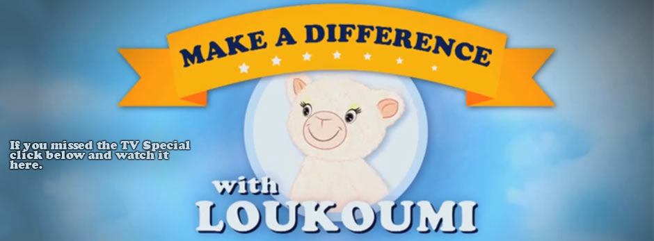 Make a Difference with Loukoumi TV Special